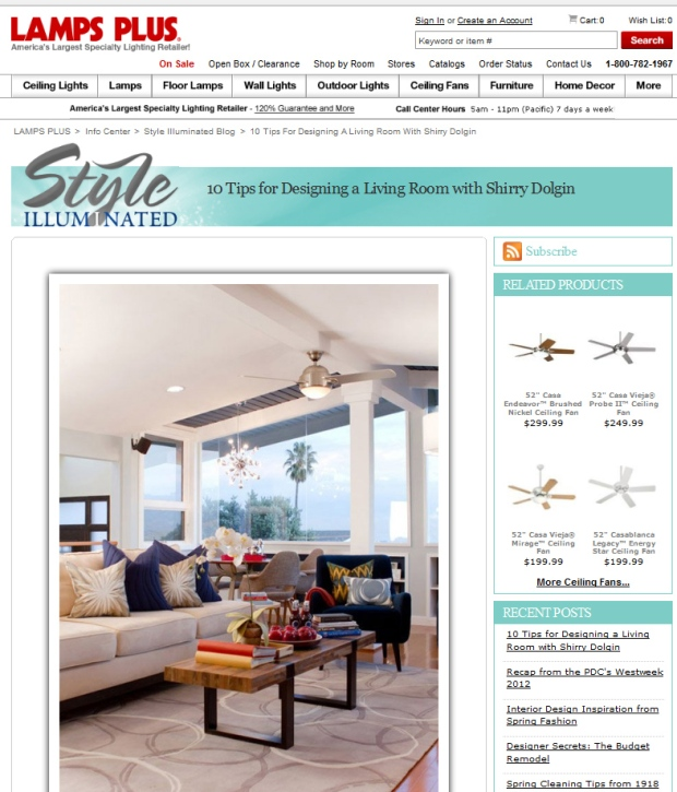 Click here to see the interview with Shirry about Living room design on the Lamps Plus blog!